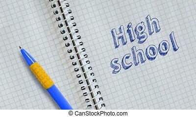 High school - Text High school handwritten on sheet of...