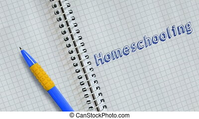 Text Homeschooling handwritten on sheet of notebook and animated.