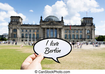 text I love Berlin in front of the Reichstag