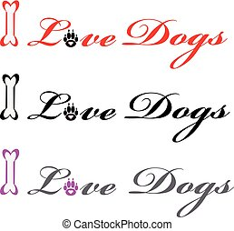 Text I love dogs on white background. Vector illustration.