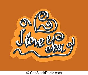 Text I love You hand letterering