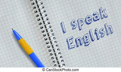Text I speak English hand written on sheet of notebook and animated.