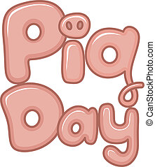 National Pig Day - Text Illustration Celebrating National...