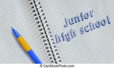 Junior high school - Text Junior high school handwritten on...
