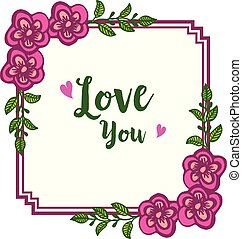 Text lettering love you, with beauty of green leafy flower frame. Vector