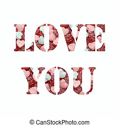 text love you with candy background