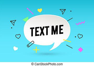 Text me. Paper bubble cloud talk and message Text M