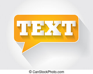 TEXT message bubble, business concept