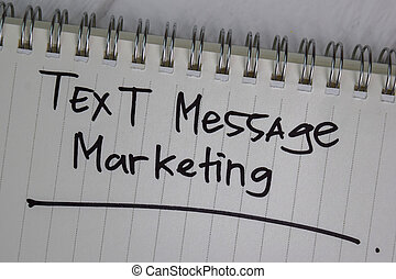 Text Message Marketing write on a book isolated wooden table.