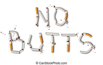 Text ''no butts'' made from broken cigarettes