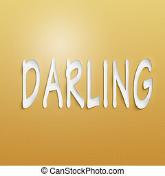 darling - text on the wall or paper, darling