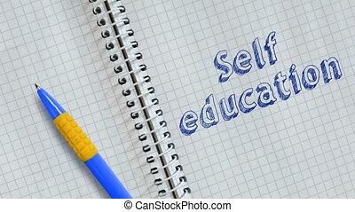 Self education - Text Self education handwritten on sheet of...