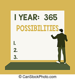 Text sign showing 1 Year 365 Possibilities. Conceptual photo...