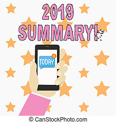 Text sign showing 2019 Summary. Conceptual photo summarizing past year events main actions or good shows Human Hand Holding Smartphone with Numbered Unread Blank Message on Screen.