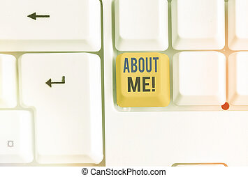 Text sign showing About Me. Conceptual photo telling someone...
