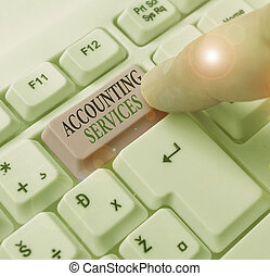 Text sign showing Accounting Services. Conceptual photo analyze financial transactions of a business or a demonstrating.
