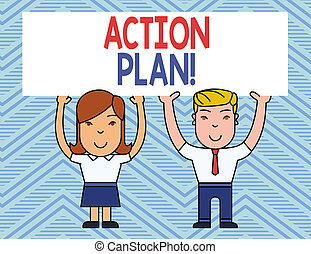 Text sign showing Action Plan. Conceptual photo proposed strategy or course of actions for certain time Two Smiling People Holding Big Blank Poster Board Overhead with Both Hands.