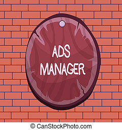 Text sign showing Ads Analysisager. Conceptual photo oversee...