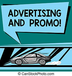 Text sign showing Advertising And Promo. Conceptual photo Informing the prospects about special discounts Car with Fast Movement icon and Exhaust Smoke Blank Color Speech Bubble.