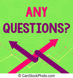 Text sign showing Any Questions Question. Conceptual photo you say write order to ask demonstrating about something Two Arrows where One is Intertwined to the other as Team Up or Competition.