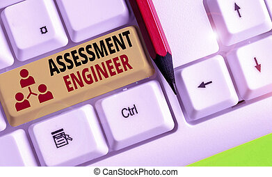 Text sign showing Assessment Engineer. Conceptual photo ...
