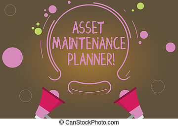 Text sign showing Asset Maintenance Planner. Conceptual photo Ability to implement structured maintenance plans Two Megaphone and Circular Outline with Small Circles on Color Background.