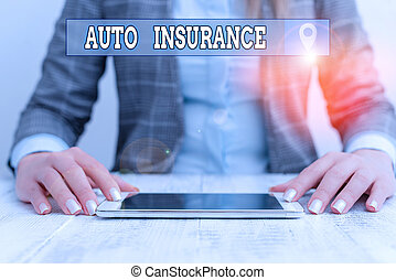 Text sign showing Auto Insurance. Conceptual photo mitigate costs associated with getting into an auto accident Business woman sitting with mobile phone on the table.