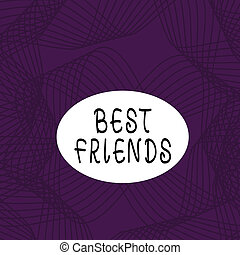 Text sign showing Best Friends. Conceptual photo A ...
