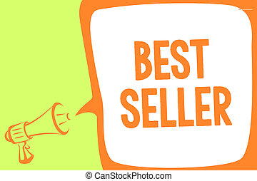 Text sign showing Best Seller. Conceptual photo book or other product that sells in very large numbers Megaphone loudspeaker speech bubble important message speaking out loud.