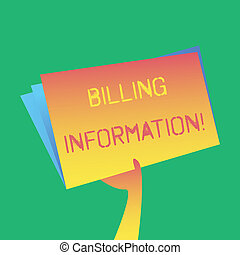 Text sign showing Billing Information. Conceptual photo address connected to a specific form of payment Hand Holding and Raising Blank Space Colorful File Folder with Sheet Inside.
