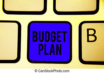 Text sign showing Budget Plan. Conceptual photo financial schedule for a defined period of time usually year Keyboard blue key Intention create computer computing reflection document.