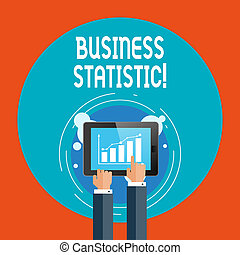 Text sign showing Business Statistic. Conceptual photo science of accurate and very quick decision makings Businessman Hand Touching Pointing to Bar Line Chart on Smartphone Screen.