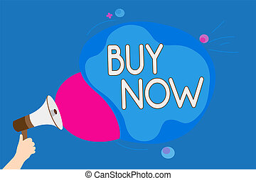Text sign showing Buy Now. Conceptual photo asking someone to purchase your product Provide good Discount Man holding Megaphone loudspeaker screaming talk colorful speech bubble.