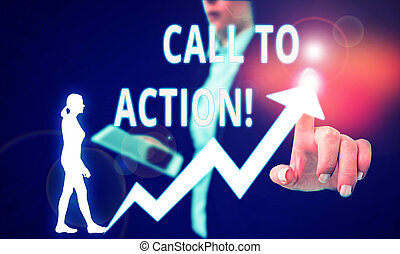 Text sign showing Call To Action. Conceptual photo exhortation do something in order achieve aim with problem Female human wear formal work suit presenting presentation use smart device.