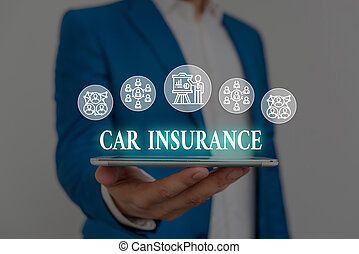 Text sign showing Car Insurance. Business photo showcasing Accidents coverage Comprehensive Policy Motor Vehicle Guaranty Male human wear formal work suit presenting presentation using smart device
