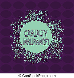Text sign showing Casualty Insurance. Conceptual photo overage against loss of property or other liabilities Disarrayed and Jumbled Musical Notes Icon Surrounding Blank Colorful Circle.