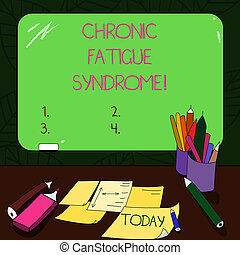 Text sign showing Chronic Fatigue Syndrome. Conceptual photo debilitating disorder described by extreme fatigue Mounted Blank Color Blackboard with Chalk and Writing Tools Sheets on Desk.
