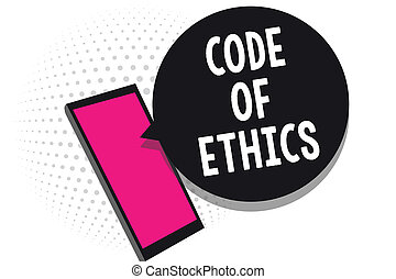 Text sign showing Code Of Ethics. Conceptual photo Moral Rules Ethical Integrity Honesty Good procedure Cell phone receiving text messages chats information using applications.