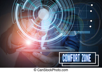 Text sign showing Comfort Zone. Business photo showcasing place or situation where one feels safe and without stress Male human wear formal work suit presenting presentation using smart device