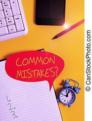 Text sign showing Common Mistakes question. Conceptual photo...