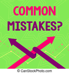 Text sign showing Common Mistakes Question. Conceptual photo repeat act or judgement misguided making something wrong Two Arrows where One is Intertwined to the other as Team Up or Competition.