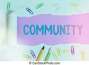 Text sign showing Community. Conceptual photo group of ...
