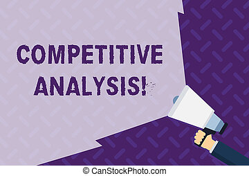 Text sign showing Competitive Analysis. Conceptual photo Strategic technique used to evaluate outside competitor Hand Holding Megaphone with Blank Wide Beam for Extending the Volume Range.