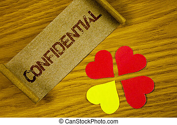 Text sign showing Confidential. Conceptual photo Agreements...