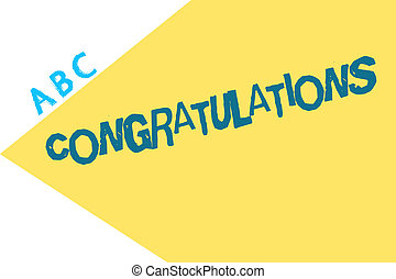Text sign showing Congratulations. Conceptual photo Expressing praise for an achievement of someone Good wishes