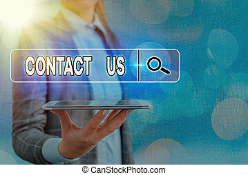 Text sign showing Contact Us. Conceptual photo contact information provided to assist customers needs.