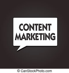 Text sign showing Content Marketing. Conceptual photo Involves the creation and sharing of online material