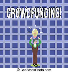 Text sign showing Crowdfunding. Conceptual photo Funding a ...