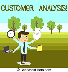 Text sign showing Customer Analysis. Conceptual photo systematic examination of a company s is customer information Stressed Out Male Employee Manager Many Armed Multitasking Meet Deadline.
