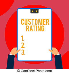 Text sign showing Customer Rating. Conceptual photo Each ...